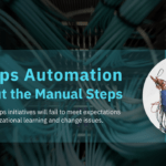 DevOps Automation Without the Manual Steps