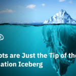 Chatbots: Tip of the Intelligent Automation Iceberg